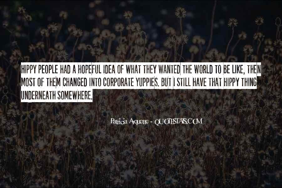 Quotes About Hippy #1867838