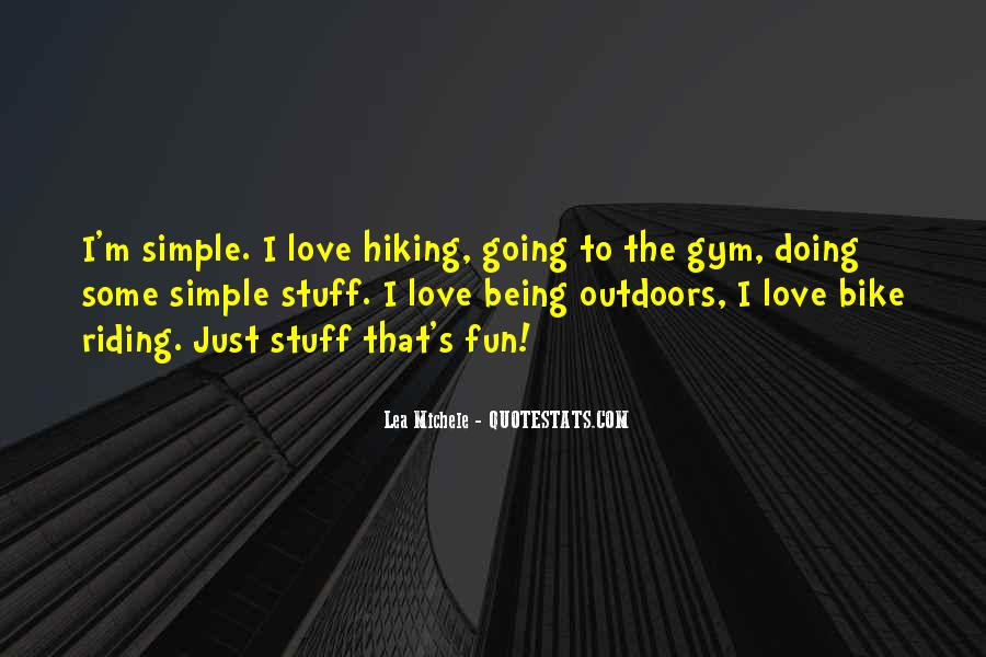 Quotes About Hiking With Your Love #330015