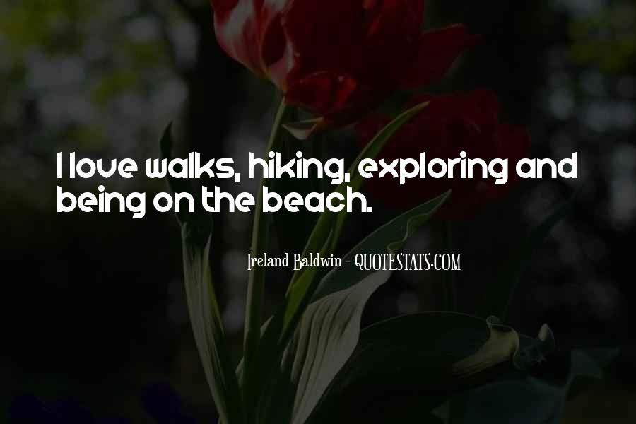 Quotes About Hiking With Your Love #781962