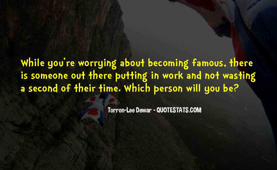 Famous Time Wasting Quotes #82891