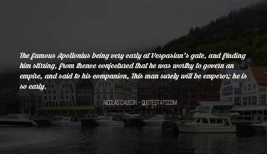 Famous Vespasian Quotes #764613