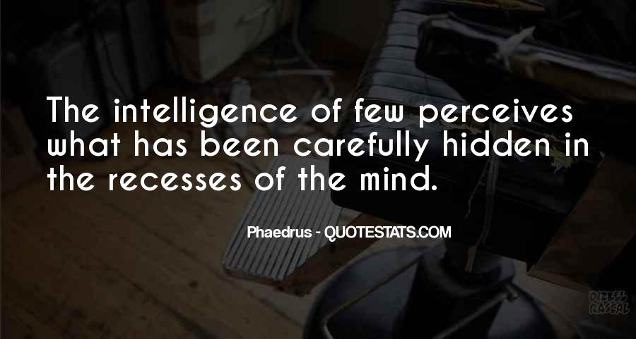 Quotes About Hidden Intelligence #1608711