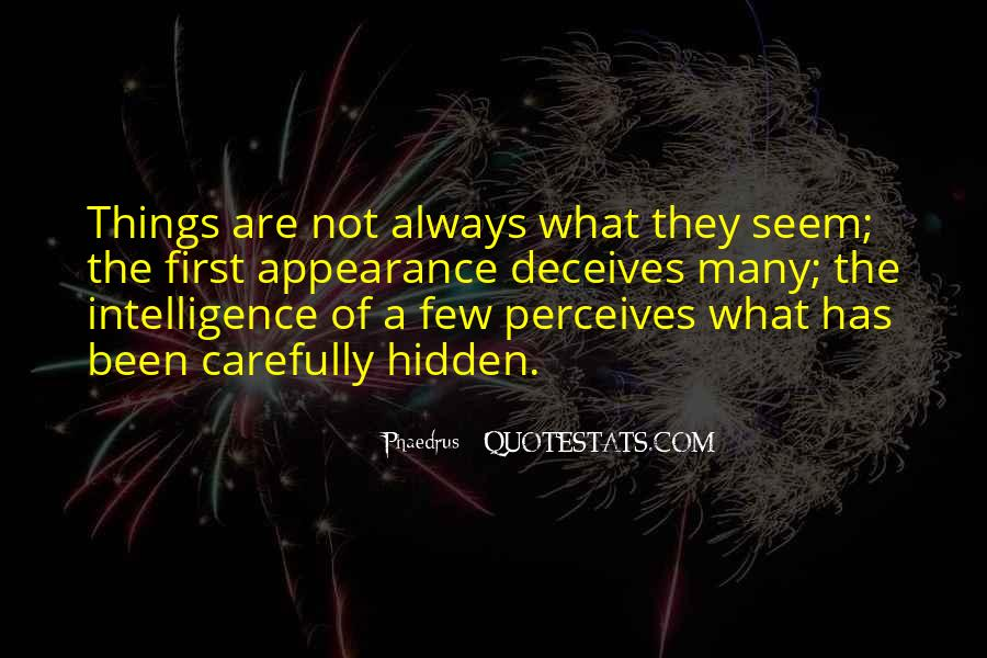 Quotes About Hidden Intelligence #283938