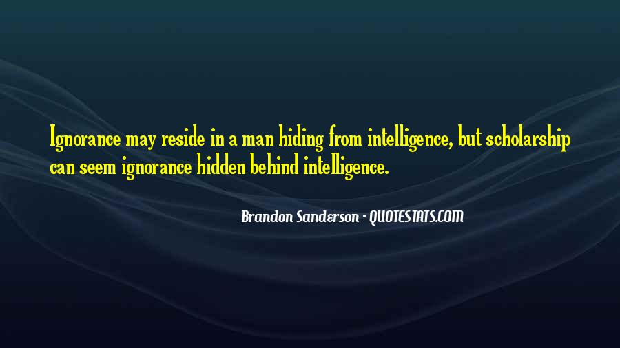 Quotes About Hidden Intelligence #582322
