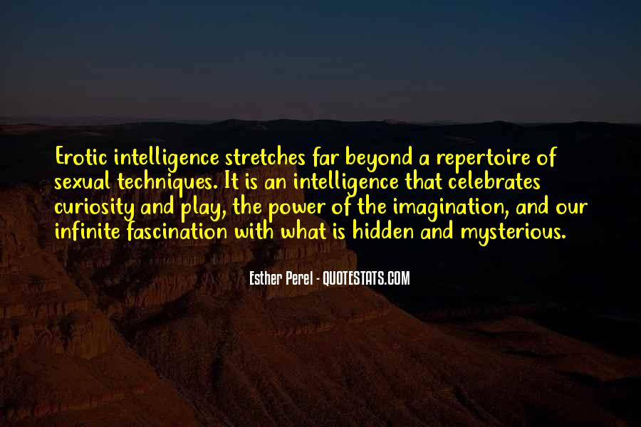 Quotes About Hidden Intelligence #631140