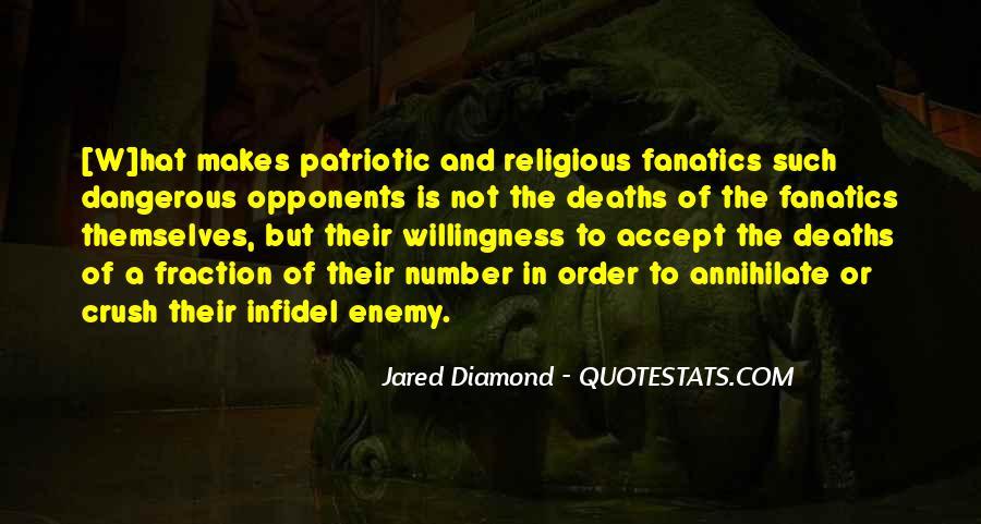 Fanatics And Fanaticism Quotes #1545291