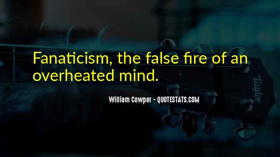 Fanatics And Fanaticism Quotes #620255