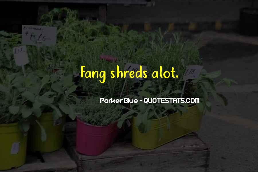 Fang Quotes #694026