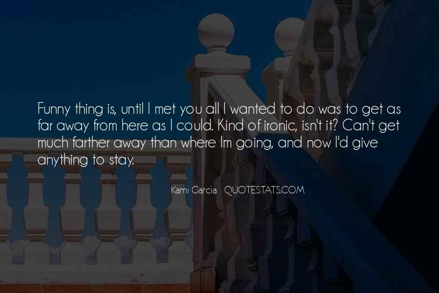 Far Away From Here Quotes #1336725