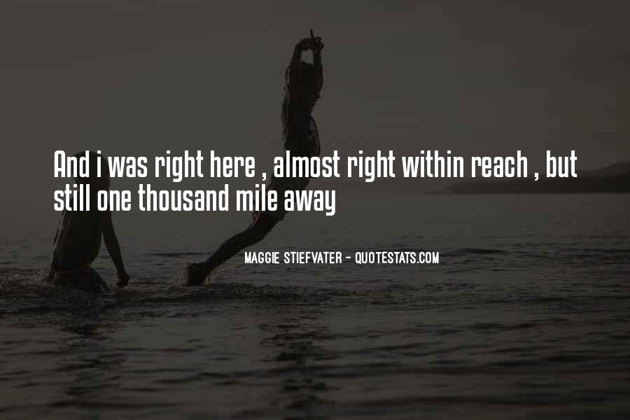 Far Away From Here Quotes #143719
