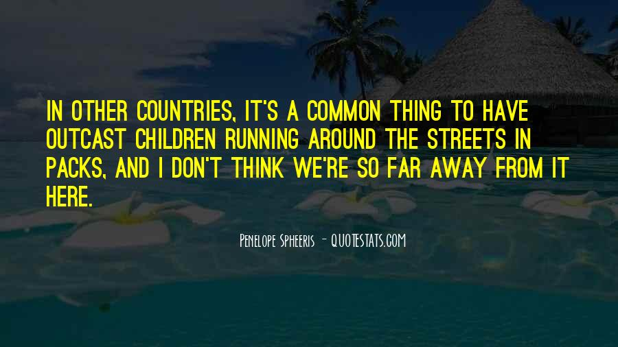 Far Away From Here Quotes #1642020