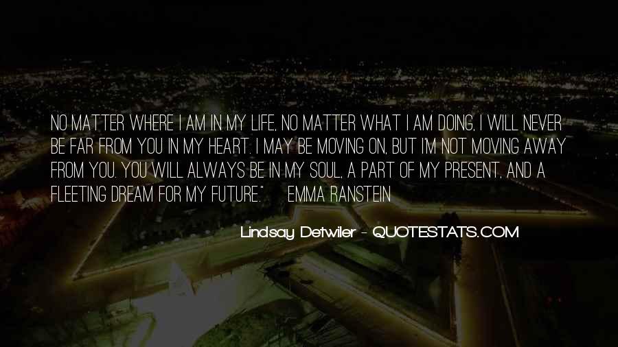 Far Far Away Love Quotes #1138384