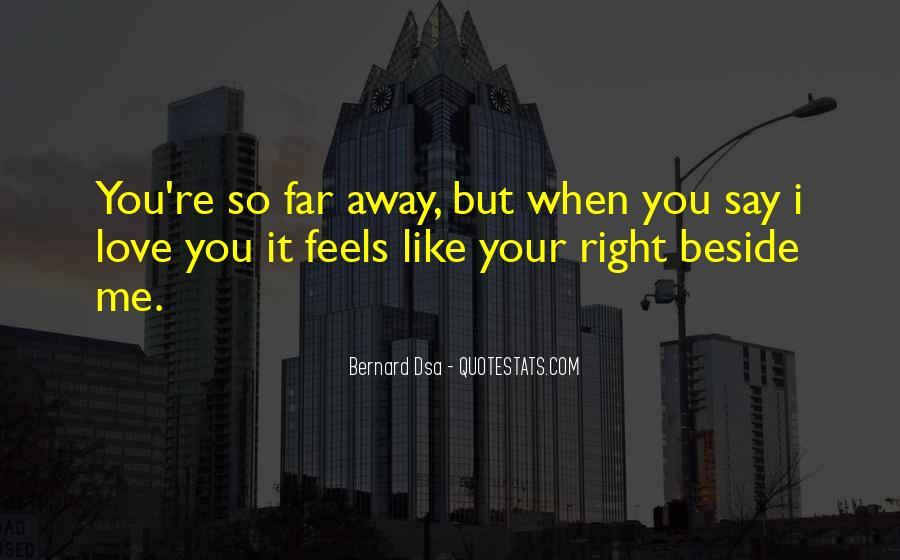 Far Far Away Love Quotes #1138699