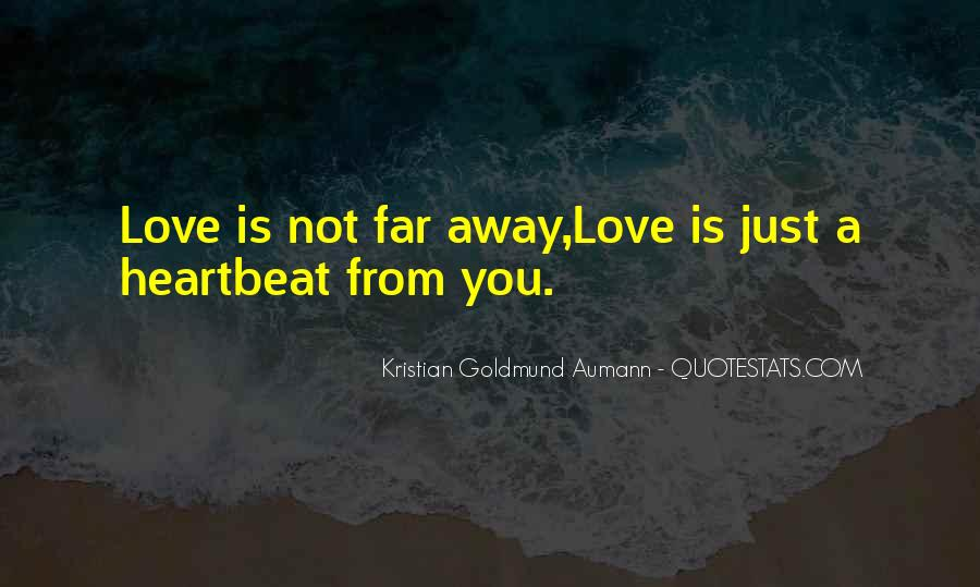 Far Far Away Love Quotes #1215367