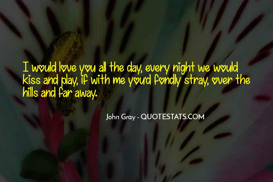 Far Far Away Love Quotes #1352563