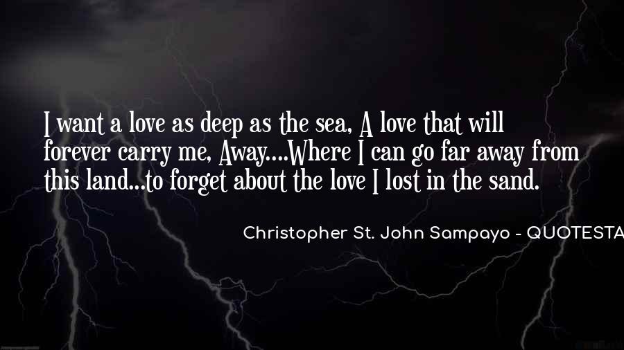 Far Far Away Love Quotes #1489818