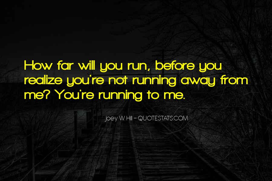Far Far Away Love Quotes #1757189