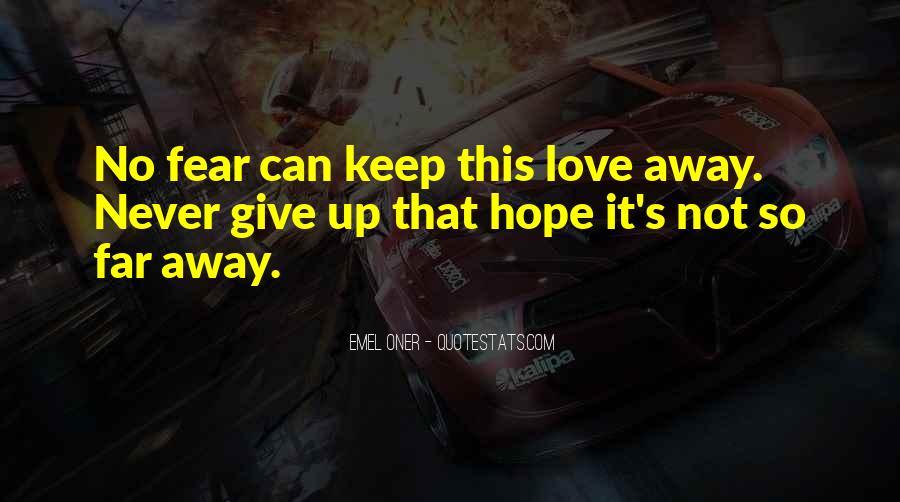 Far Far Away Love Quotes #1830283