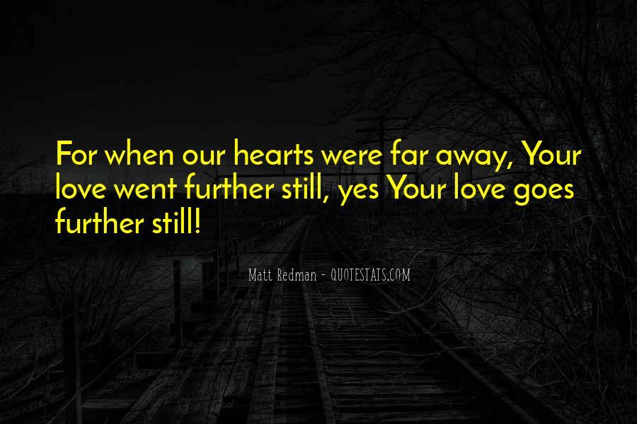 Far Far Away Love Quotes #262985