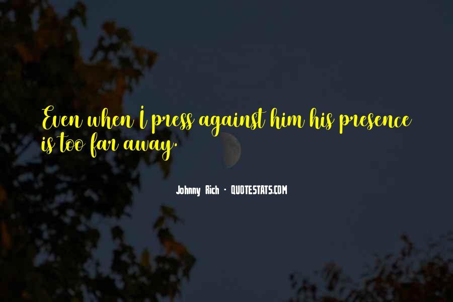 Far Far Away Love Quotes #279983