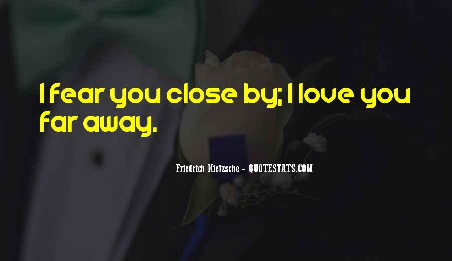 Far Far Away Love Quotes #409101