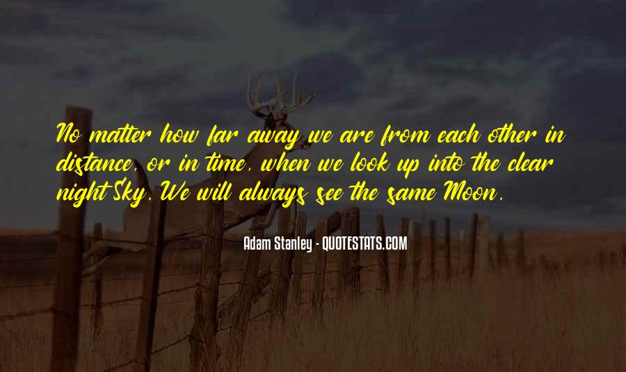 Far Far Away Love Quotes #693753