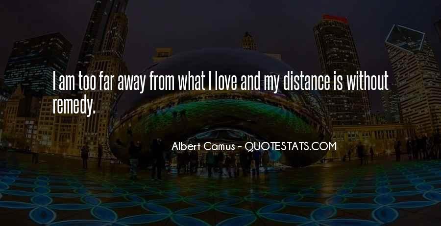 Far Far Away Love Quotes #806686