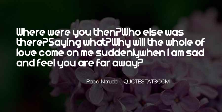 Far Far Away Love Quotes #901986