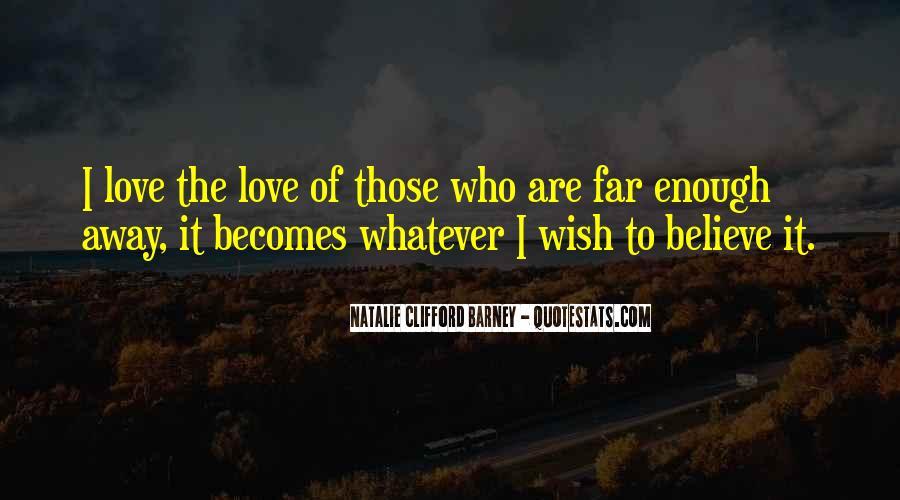 Far Far Away Love Quotes #971905