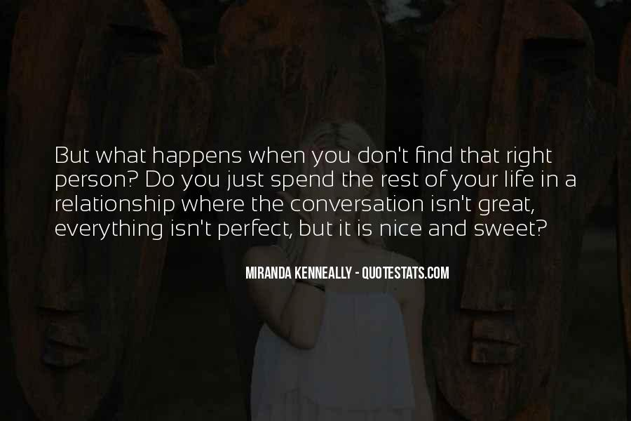 Far From Perfect Relationship Quotes #130416