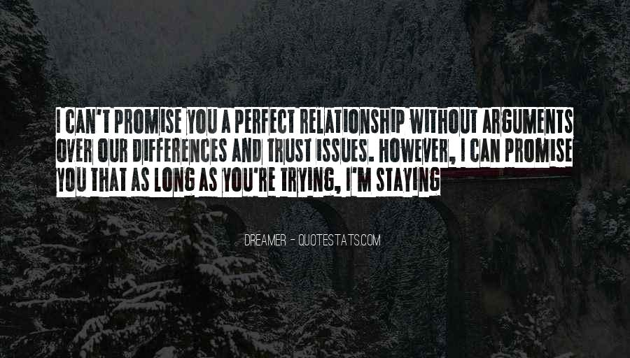 Far From Perfect Relationship Quotes #735962