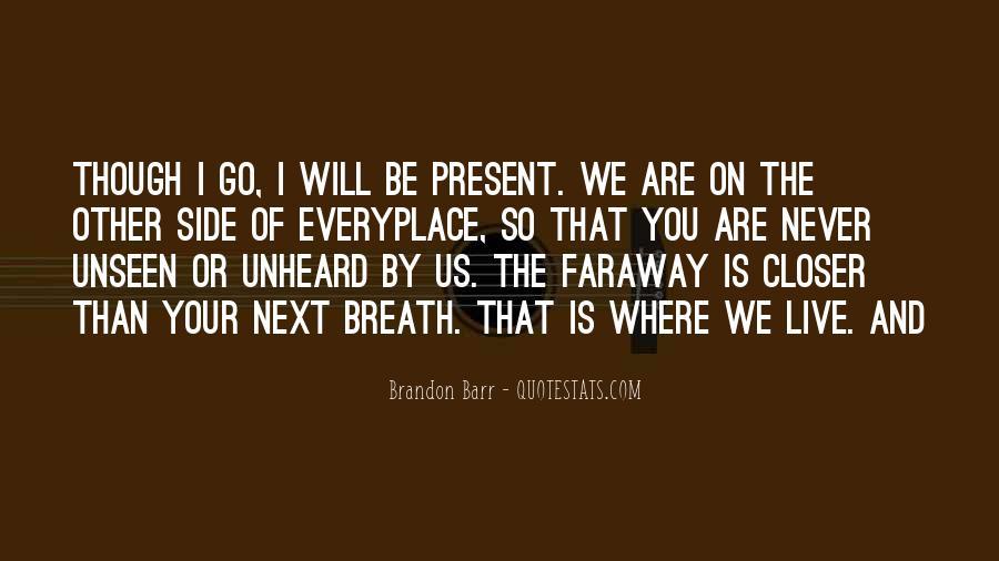 Faraway Quotes #1002177