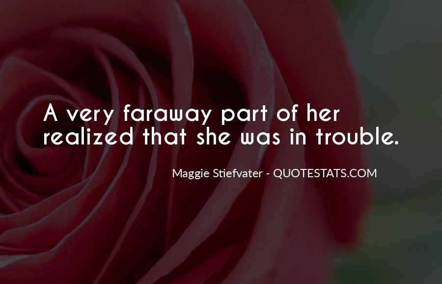 Faraway Quotes #1411461