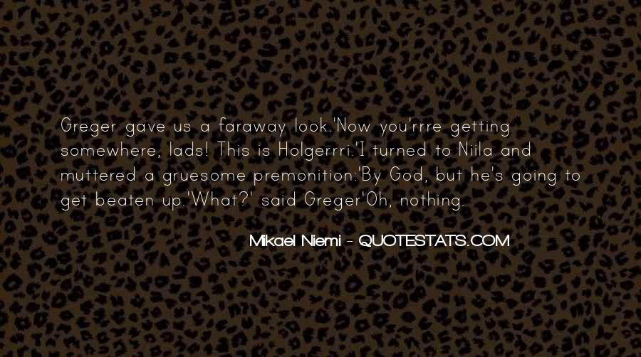 Faraway Quotes #1423225