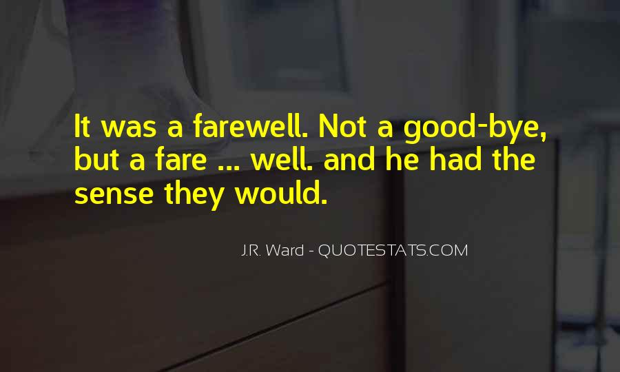 Farewell Is Not Goodbye Quotes #869540