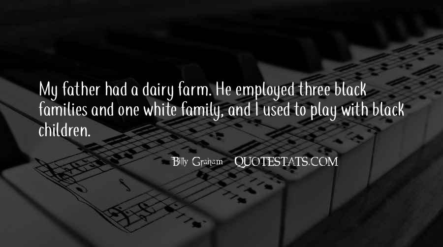 Farm And Family Quotes #1093964