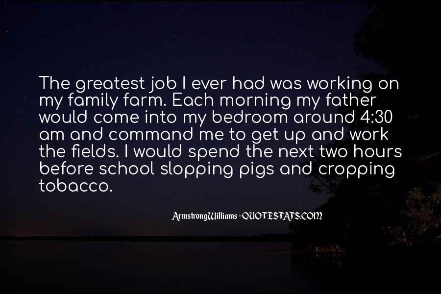 Farm And Family Quotes #1463390