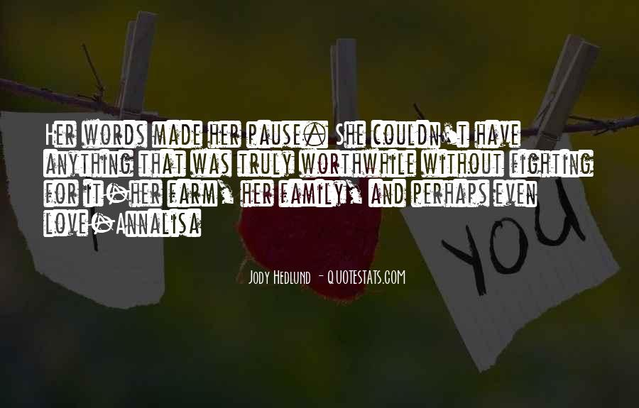 Farm And Family Quotes #1686788