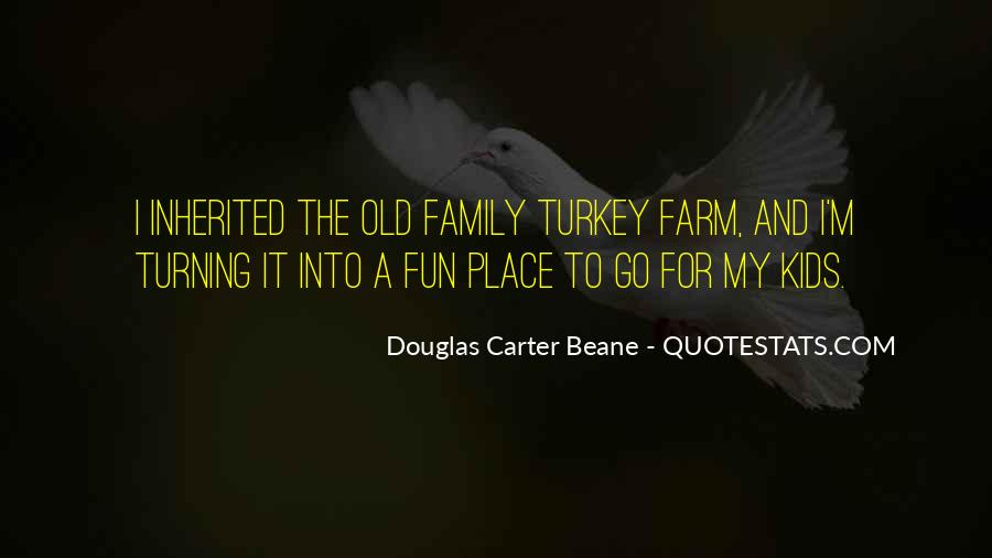 Farm And Family Quotes #1781387