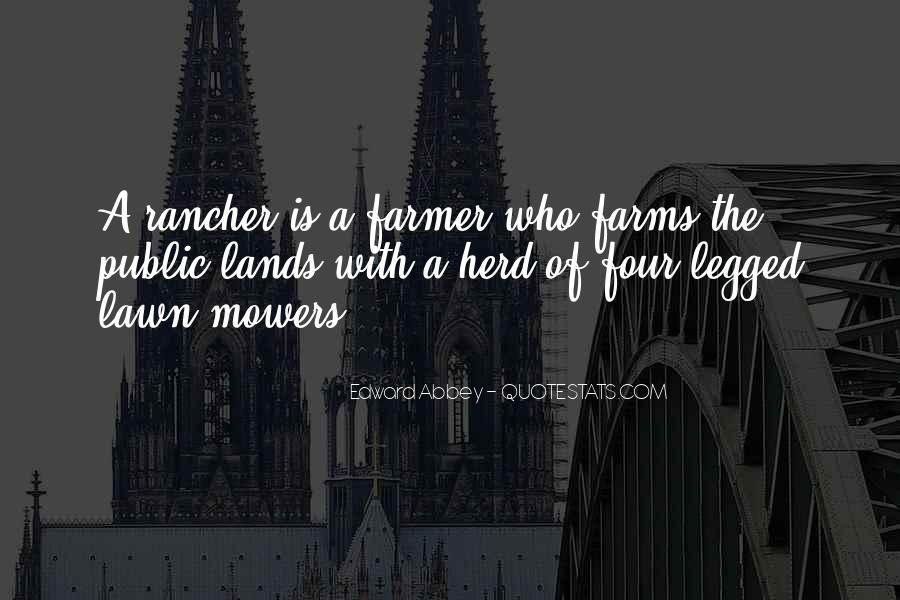 Farmer And Rancher Quotes #119017