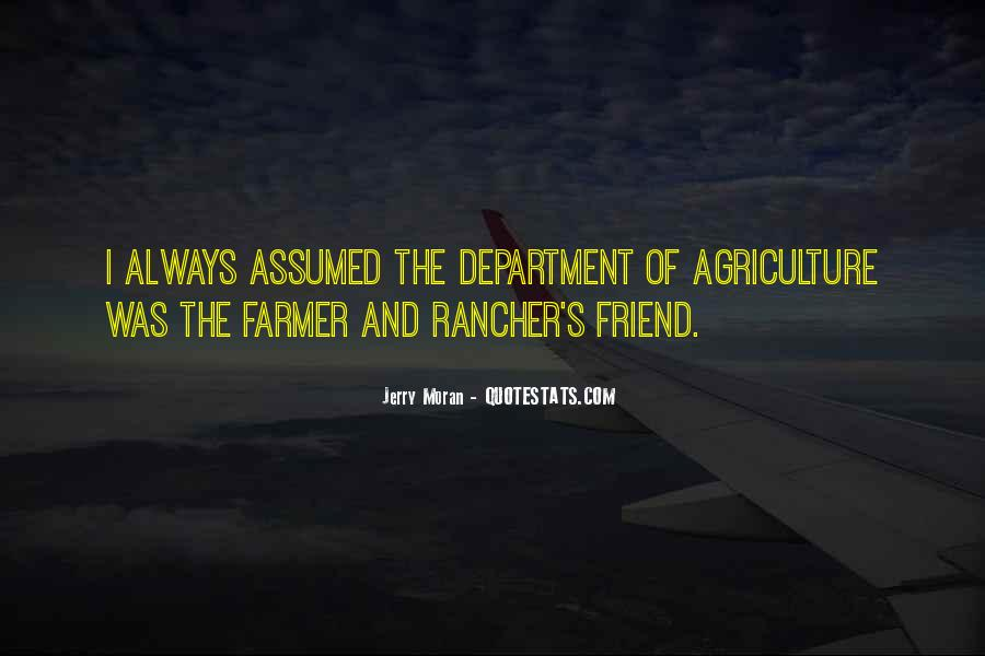 Farmer And Rancher Quotes #1324474