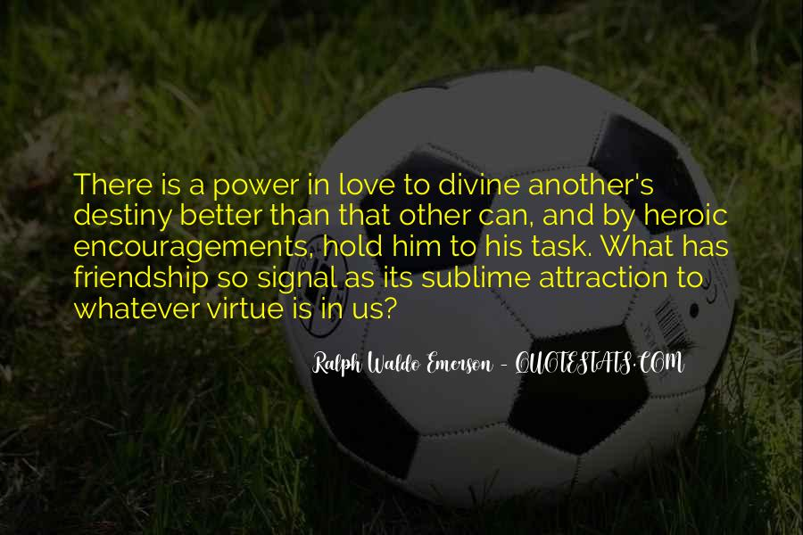 Quotes About Heroic Love #1056340