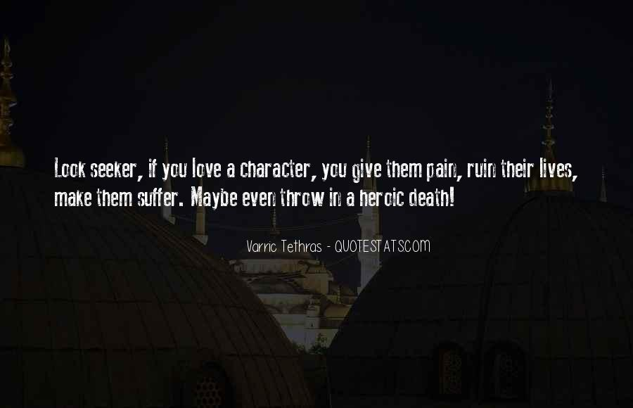 Quotes About Heroic Love #1303955