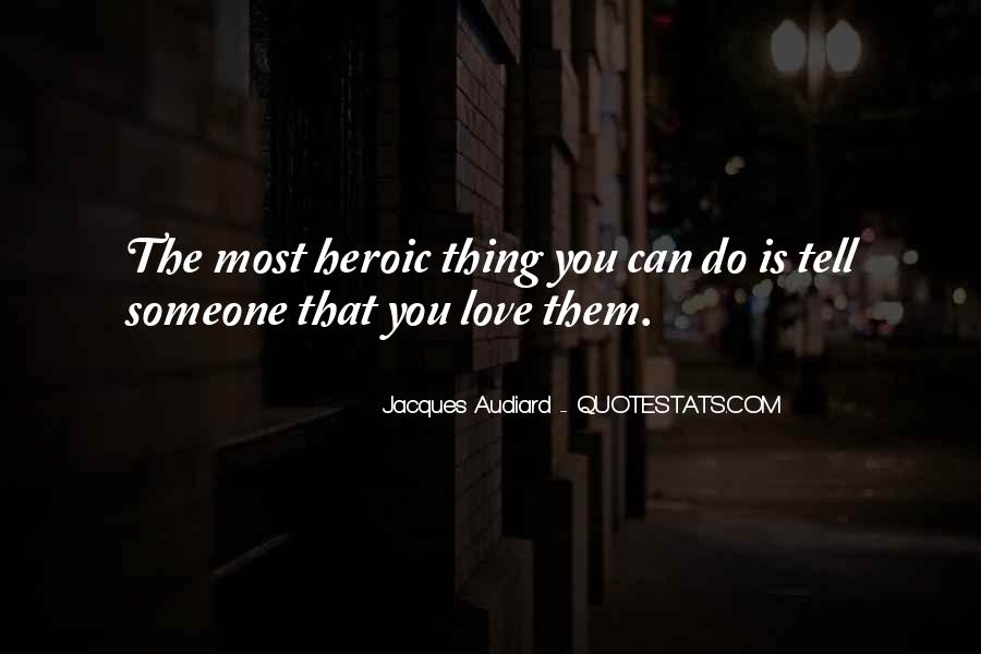 Quotes About Heroic Love #1404947
