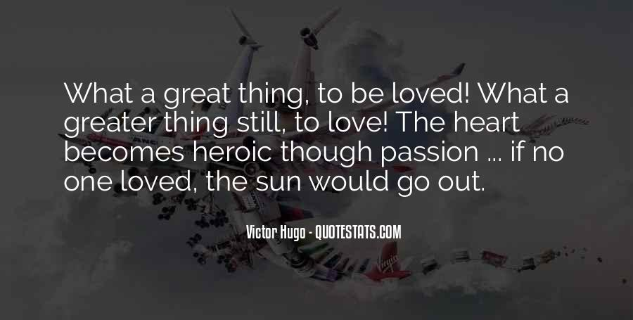 Quotes About Heroic Love #1842407