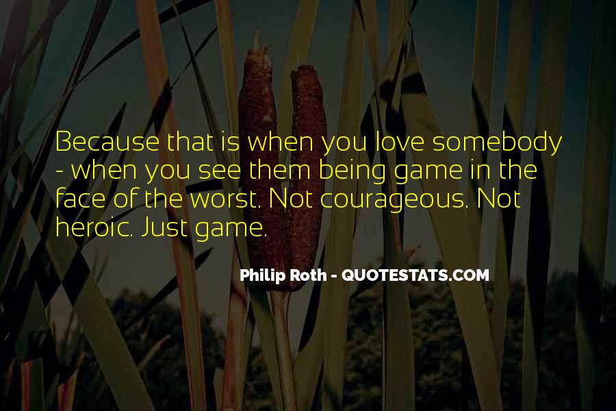 Quotes About Heroic Love #349568