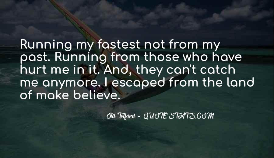 Fastest Running Quotes #1321252