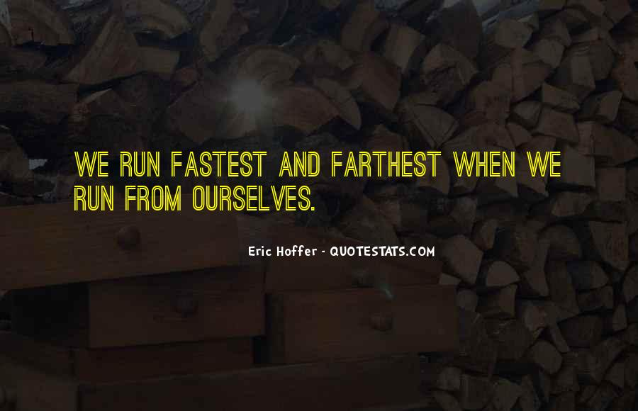 Fastest Running Quotes #301907
