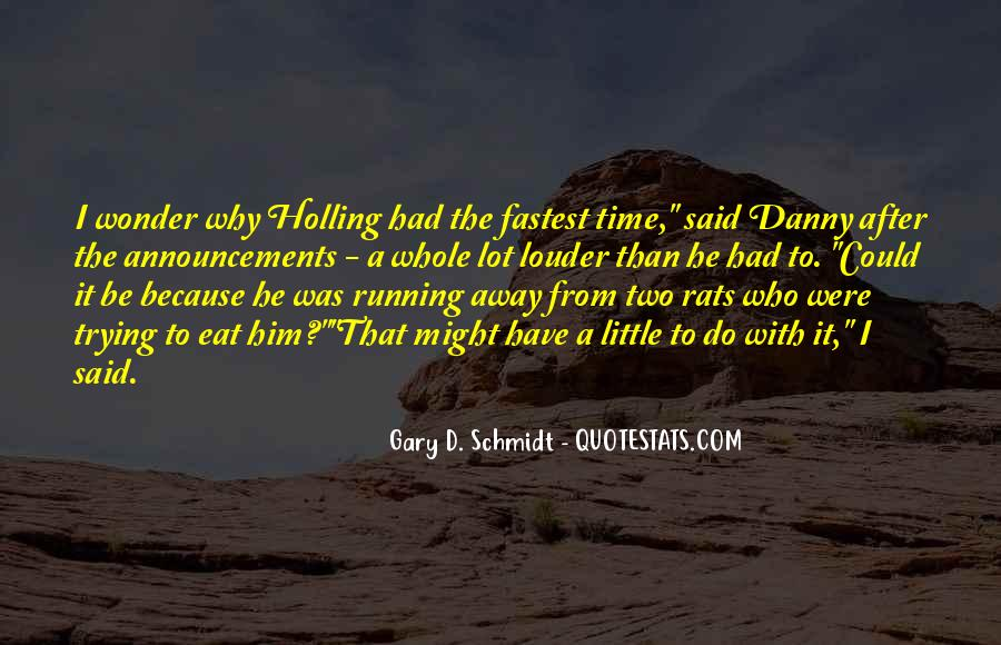 Fastest Running Quotes #632375