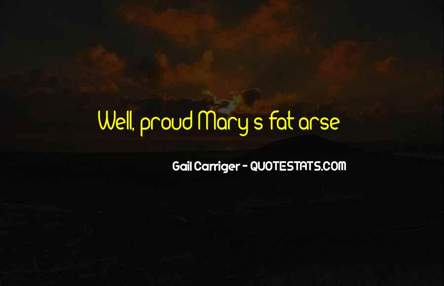 Fat And Proud Quotes #1420980